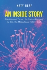 An Inside Story: The Life and Times of a Cell as Related by Tod, the Magnificent Killer T Cell Cover Image