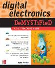 Digital Electronics Demystified Cover Image
