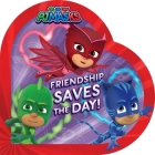 Friendship Saves the Day! (PJ Masks) Cover Image
