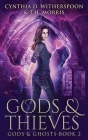Gods And Thieves: Large Print Hardcover Edition Cover Image