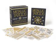 Metallic Tattoos: 15 Temporary Tattoos to Dazzle and Delight (RP Minis) Cover Image