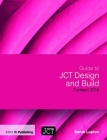 Guide to Jct Design and Build Contract 2016 Cover Image