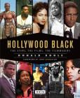 Hollywood Black: The Stars, the Films, the Filmmakers (Turner Classic Movies) Cover Image