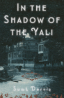 In the Shadow of the Yali: A Novel Cover Image