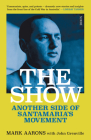 The Show: Another Side of Santamaria's Movement Cover Image
