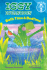 Bath Time & Bedtime (Iggy Iguanodon: Time to Read, Level 2) Cover Image