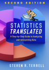 Statistics Translated, Second Edition: A Step-by-Step Guide to Analyzing and Interpreting Data Cover Image