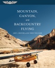 Mountain, Canyon, and Backcountry Flying Cover Image
