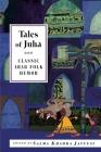Tales of Juha: Classic Arab Folk Humor Cover Image
