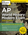 Cracking the AP World History: Modern Exam, 2020 Edition: Practice Tests & Prep for the NEW 2020 Exam (College Test Preparation) Cover Image