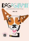 Dogography: The Amazing World of Letter Art Dogs Cover Image