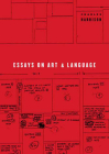Essays on Art and Language (Writing Art) Cover Image