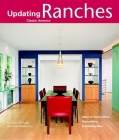 Ranches: Design Ideas for Renovating, Remodeling, and Buil (Updating Classic America) Cover Image