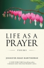 Life As a Prayer: Poems Cover Image