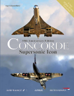 Concorde: Supersonic Icon - 50th Anniversary Edition Cover Image