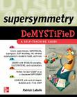 Supersymmetry Demystified Cover Image