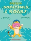 Brody the Lion: Sometimes I ROAR! Cover Image
