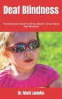 Deaf Blindness: The Informative Guide On All You Need To Know About Deaf Blindness Cover Image