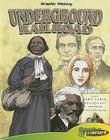 Underground Railroad [With Book] (Graphic History (Abdo Interactive)) Cover Image