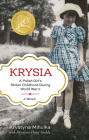 Krysia: A Polish Girl's Stolen Childhood During World War II Cover Image