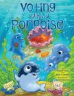 Voting with a Porpoise Cover Image