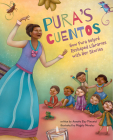 Pura's Cuentos: How Pura Belpré Reshaped Libraries with Her Stories Cover Image