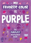 My Favorite Color Activity Book: Purple Cover Image
