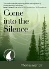 Come Into the Silence (30 Days with a Great Spiritual Teacher) Cover Image
