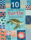 10 Reasons to Love a... Turtle Cover Image