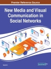 New Media and Visual Communication in Social Networks Cover Image