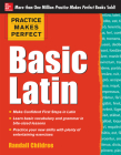 Practice Makes Perfect Basic Latin (Practice Makes Perfect (McGraw-Hill)) Cover Image