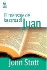 El Mensaje de Las Cartas de Juan Cover Image