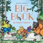 Sylvia Long's Big Book for Small Children Cover Image
