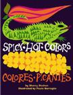 Spicy Hot Colors: Colores Picantes Cover Image