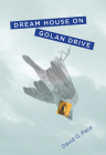 Dream House on Golan Drive Cover Image