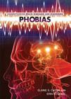 Phobias (Understanding Brain Diseases and Disorders) Cover Image