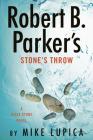 Robert B. Parker's Stone's Throw (Jesse Stone Novel #20) Cover Image