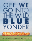 Off We Go Into the Wild Blue Yonder Cover Image