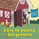 Abre la puerta del granero...(Open the Barn Door Spanish Editon) Cover Image