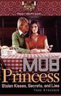 Stolen Kisses, Secrets, and Lies (Mob Princess #2) Cover Image