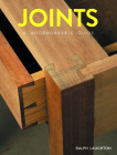 Joints: A Woodworker's Guide Cover Image