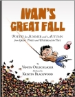 Ivan's Great Fall: Poetry for Summer and Autumn from Great Poets and Writers of the Past Cover Image