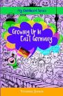 Growing Up In East Germany Cover Image
