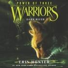 Warriors: Power of Three #2: Dark River Lib/E Cover Image