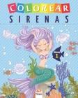 Colorear sirenas - Volumen 1: Libro para colorear para niños - 25 dibujos Cover Image