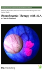 Photodynamic Therapy with ALA: A Clinical Handbook (Comprehensive Series in Photochemistry and Photobiology #6) Cover Image