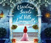 Christmas Secrets at Villa Limoncello: A Feel-Good Christmas Holiday Romance Cover Image