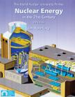 Nuclear Energy in the 21st Century: The World Nuclear University Primer Cover Image