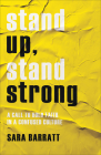 Stand Up, Stand Strong: A Call to Bold Faith in a Confused Culture Cover Image