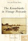 Kennebunks in Vintage Postcards Cover Image